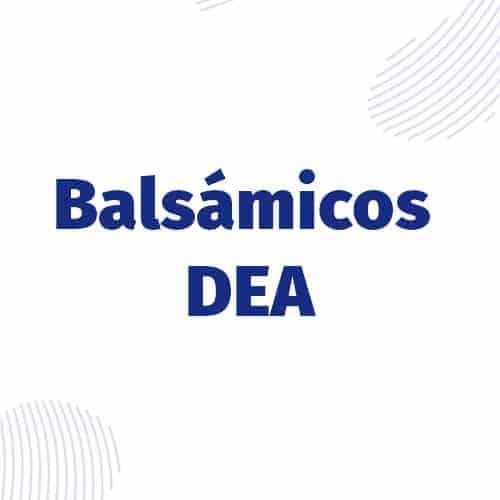 Balsámicos (DEA)