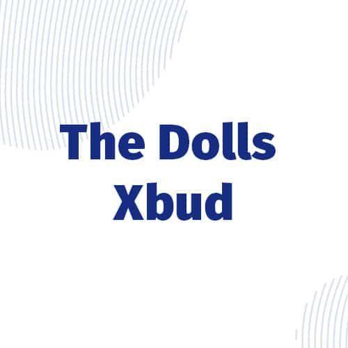 The Dolls (Xbud)